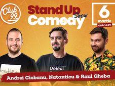 Stand up comedy cu Andrei Ciobanu, Natanticu și Raul Gheba la Club 99