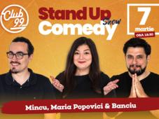 Stand up comedy cu Maria, Mincu si Banciu la Club 99 Show 2