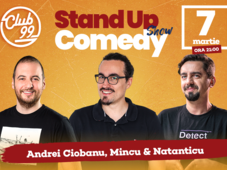 Stand up comedy cu Andrei Ciobanu, Mincu si Natanticu la Club 99