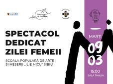 Sibiu: Spectacol dedicat Zilei Femeii