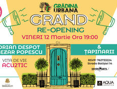 Grand re-opening Gradina Urbana - Vita de Vie (acu2tic) si Tapinarii