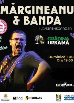 Mărgineanu & BANDA live in the Garden