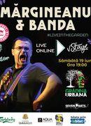 Mărgineanu & BANDA live in the Garden (Online)