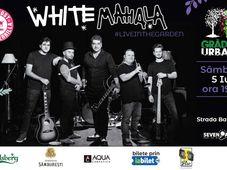 White Mahala live in the Garden