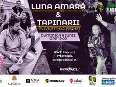 Luna Amară & Țapinarii #liveintheGarden
