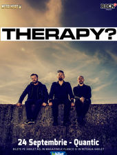 Therapy? canta pe 24 septembrie la Quantic