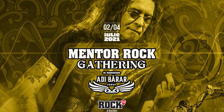 "Mentor Rock Gathering ""În Memoriam Adi Bărar"""