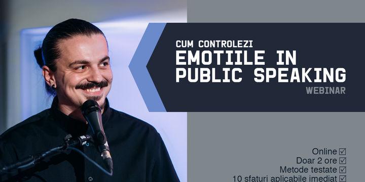 Cum controlezi emotiile in public speaking? (metode practice de a controla emotiile) cu Sergiu Floroaia