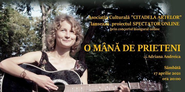 Concert Adriana Andreica:  O mână de prieteni (Standard)