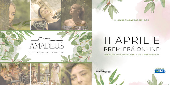 Overground Showroom: Amadeus – Joy (A Concert In Nature)
