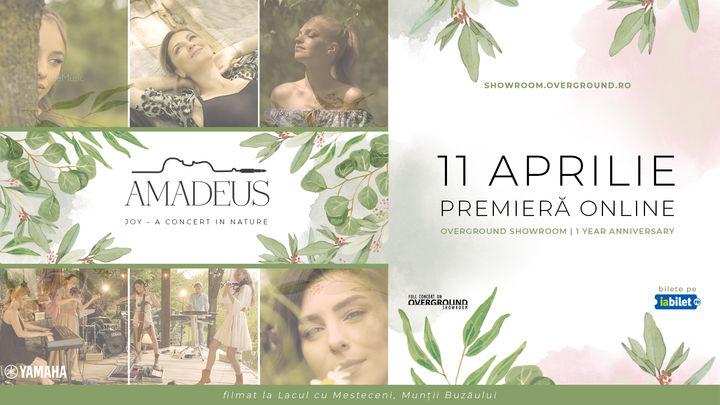 Overground Showroom: Amadeus – Joy (A Concert In Nature)