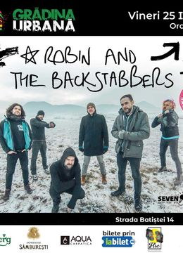 Robin and the backstabbers @ Gradina Urbana