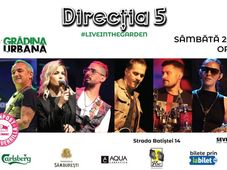 DIRECTIA 5 #liveintheGarden