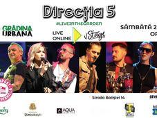 DIRECTIA 5 #liveintheGarden (Online)