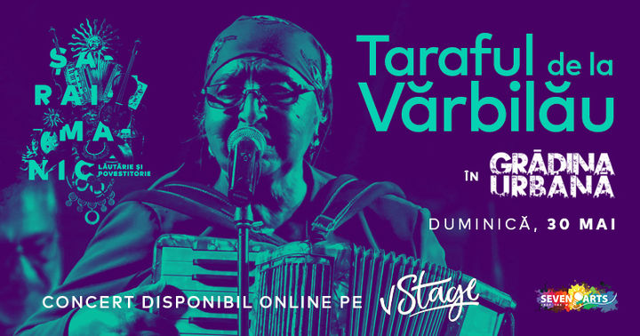 Taraful de la Varbilau #liveintheGarden (Online)