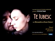 """Alexandra și Ioan Onișor – """"Te iubesc""""  100% live & duplex, pentru cunoscători (Standard)"""