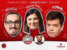 Stand-up cu Toma, Mincu și Maria la ComicsClub!