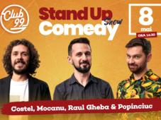 Stand up comedy cu Raul Gheba, Costel si Alex Mocanu la Club 99