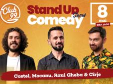 Stand up comedy cu Raul Gheba, Costel si Alex Mocanu la Club 99 Show 2