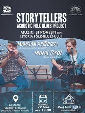 "Storytellers - ""Muzici si Povesti din Istoria Folk-Blues-ului"""