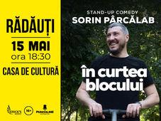 Radauti: Stand Up Comedy cu Sorin Parcalab - In Curtea Blocului