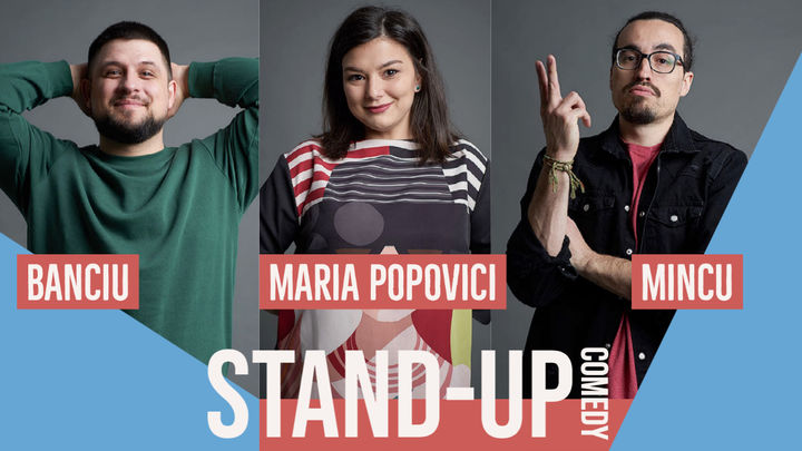Radauti: Stand up comedy Maria, Mincu si Banciu