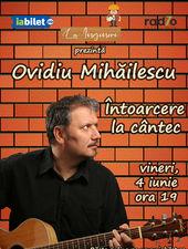 Ovidiu Mihăilescu - Întoarcere la cântec