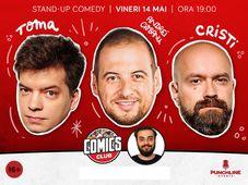 Stand-up cu Cristi, Toma și Ciobanu la ComicsClub!