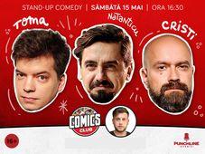 Stand-up cu Cristi, Toma și Natanticu la ComicsClub! Show 1