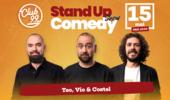 Stand up comedy la Club 99 cu Teo, Vio si Costel
