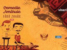 Ramnicu Valcea: Comedie amăruie cu Fără Zahăr - ABY STAGE - 28 mai