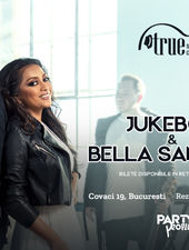Jukebox & Bella Santiago în True Club