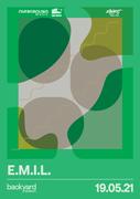 E.M.I.L. • Backyard Season 2021