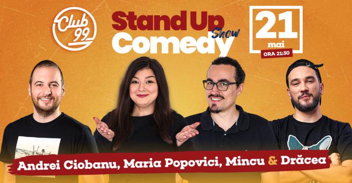 Stand up Show cu  Mincu, Andrei Ciobanu, Maria Popovici - Dracea