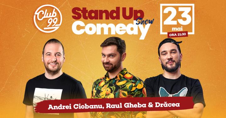 Stand up Show cu Andrei Ciobanu, Raul Gheba - Dracea si Bara