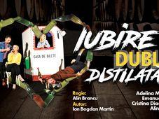 Ramnicu Valcea: Iubire Dublu Distilată| Teatru |ABY STAGE