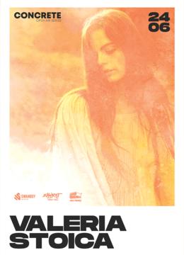 Valeria Stoica • CONCRETE Open Air Series • 24.06