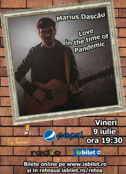 Marius Dașcău - Love in the time of Pandemic