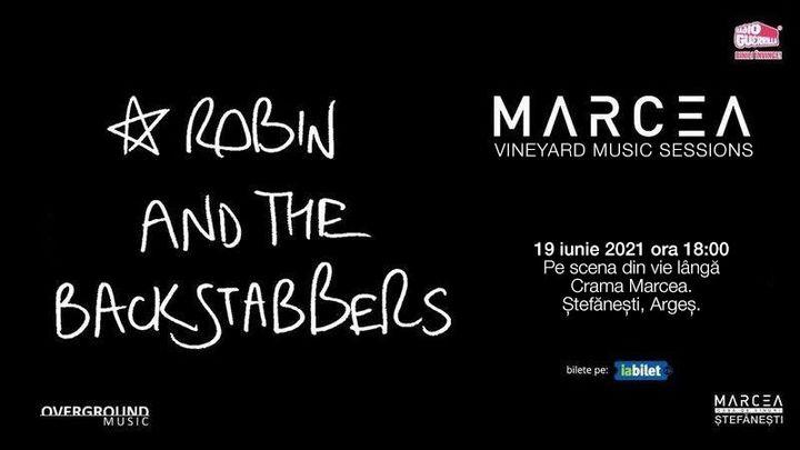 Concert Robin and the Backstabbers la Crama Marcea