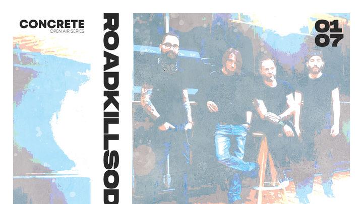 RoadkillSoda • CONCRETE Open Air Series • 01.07