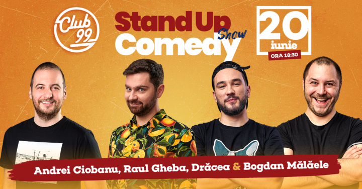 Stand up comedy la Club 99 cu Andrei Ciobanu, Raul Gheba - Malaele & Dracea