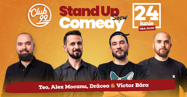 Stand up comedy la Club 99 cu Teo - Bara, Mocanu si Dracea