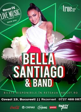 Bella Santiago & Band in True Club
