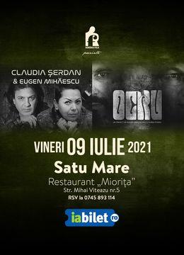 Satu Mare: Ocru & Claudia Șerdan și Eugen Mihăescu LIVE