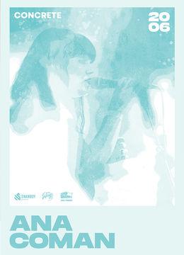 Iasi: Ana Coman • CONCRETE Open Air Series • 20.06 • Acaju Second Show