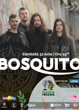 Concert Bosquito at Grădina Urbană