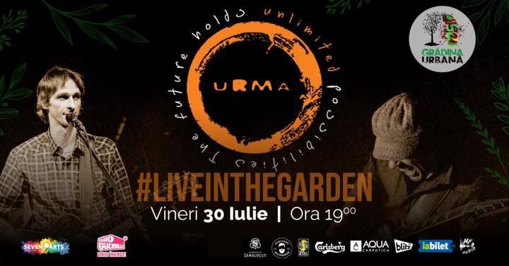 URMA #liveintheGarden