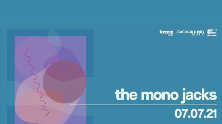 The Mono Jacks • Backyard Season 2021
