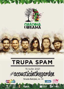 Concert Trupa Spam #acousticintheGarden