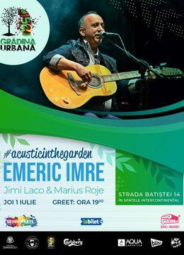 Emeric Imre & Jimi Laco & Marius Roje #acousticintheGarden